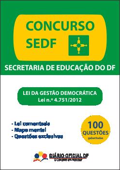 apostila Lei Gestao Democratica LGD capa - Concurso SEDF 2016: Apostila - Lei da Gestão Democrática - Lei n.° 4.751/2012 + 100 Questões Gabaritadas