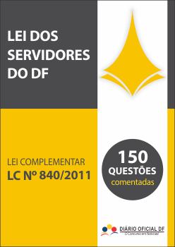 simulado Lei Complementar DF LC 840 2011 capa - Simulado - Lei Complementar n.º 840/2011 - 150 Questões LC 840 Comentadas