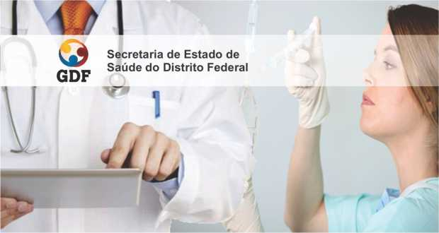 GDF autoriza 251 vagas para área da Saúde SESDF