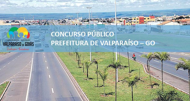 Concurso Prefeitura de Valparaíso – GO 2014 retifica resultado final para Nível Médio