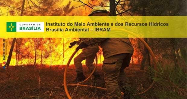 Processo Seletivo IBRAM-DF 2015: Saiu o edital para Chefe de Brigada, Chefe de Esquadrão e Brigadista