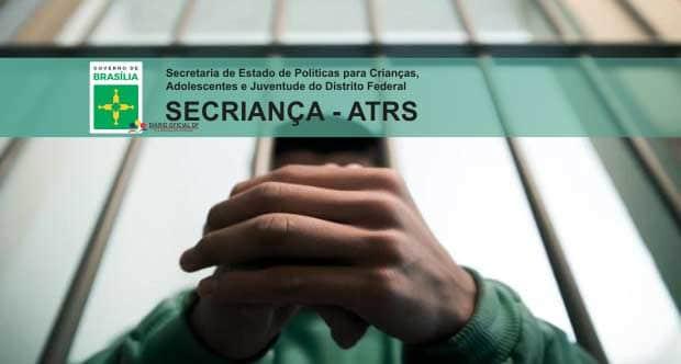 Concurso SECRIANÇA-DF 2015: Universa divulga resultado preliminar da Avaliação Psicológica para Atendente de Reintegração Socioeducativo