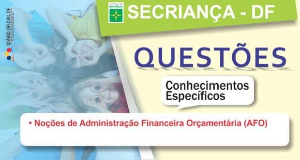 Secretaria da Criança do DF 2015: Questões – Noções de Administração Financeira Orçamentária (AFO)