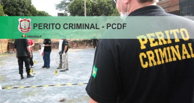 Concurso Perito Criminal PCDF: Conteúdo programático, veja aqui o que pode ser cobrado na prova