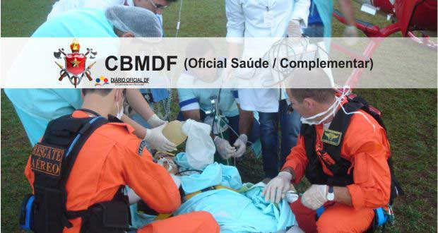 Concurso Bombeiros DF CBMDF 2016: Saiu o edital para Oficiais de Saúde e Complementar (QOBM/S), são 44 vagas [Atualizado]