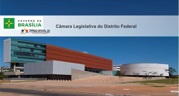 Câmara Legislativa CLDF: Deputados Distritais derrubam vetos que impediam nomeações de servidores em 2017