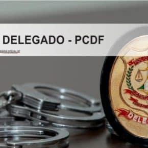 concurso-delegado-pcdf-2016