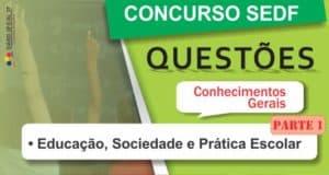 simulado-sedf-2016-conhecimentos-gerais-educacao-sociedade-pratica_escolar