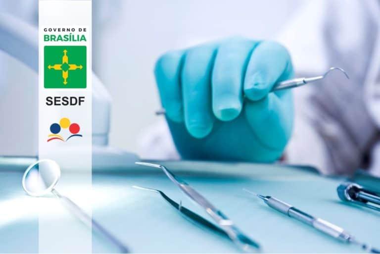 SESDF Cirurgião-Dentista: GDF faz oitava nomeação de aprovados