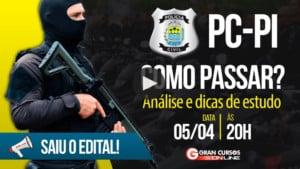 concurso pc pi como passar 300x169 - Concurso Polícia Civil Piauí (PC PI): Inscrições encerradas para Agente, Delegado e Perito! Até R$ 16.391,11