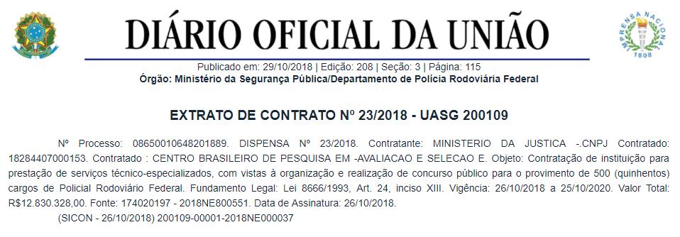 concurso prf extrato edital - Concurso PRF: Contrato com Cespe/Cebraspe é assinado! Edital com 500 vagas está próximo