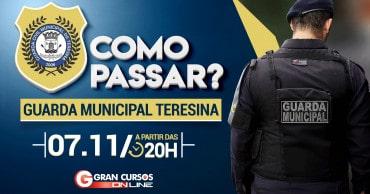 como passar guarda municipal de teresina saiu o edital - Guarda Municipal Teresina: SAIU o Edital para 475 vagas!