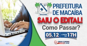 como passar prefeitura de macaiba saiu o edital - Concurso Prefeitura de Macaíba RN: SAIU o Edital com mais de 600 vagas!