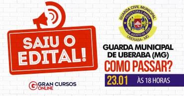 como passar guarda municipal de uberaba - Concurso Guarda Municipal de Uberaba MG: SAIU o Edital com 100 vagas!