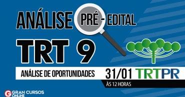 como passar trt 9 pre edital - Concurso TRT PR: Comissão organizadora formada. Vagas para níveis médio e superior!