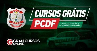 curso gratis pc df - Concurso PCDF 2019: Governador anuncia edital para abril