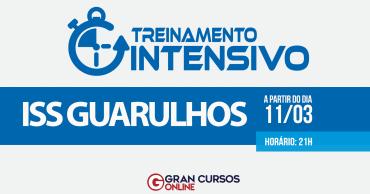 treinamento intensivo iss guarulhos - Concurso ISS Guarulhos: Inscrições Abertas para 50 vagas de Inspetor Fiscal!