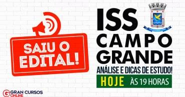 concurso iss campo grande saiu o edital - Concurso ISS Campo Grande: Inscrições Abertas para Auditor Fiscal