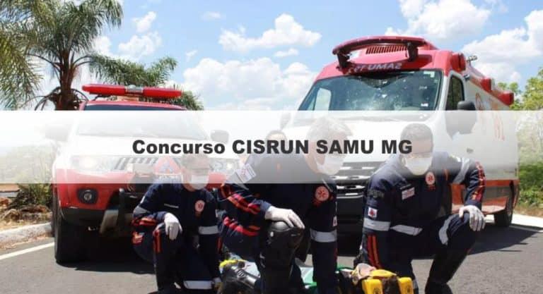 Concurso CISRUN SAMU MG 2019: Inscrições Abertas para 97 vagas