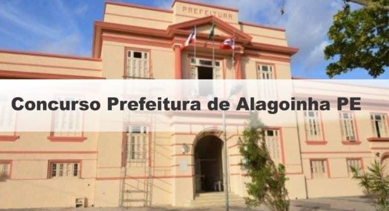 Concurso Prefeitura de Alagoinha PE 2019: Provas em agosto