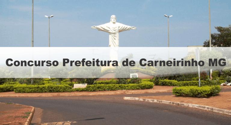 Concurso Prefeitura de Carneirinho MG: Saiu o Edital com 74 vagas
