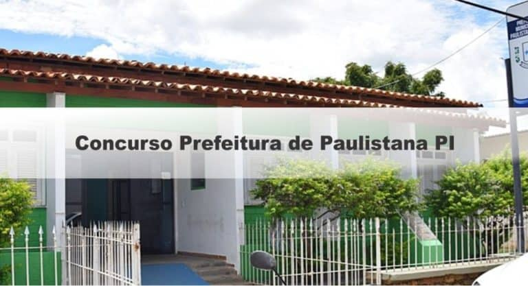 Concurso Prefeitura de Paulistana PI 2019: Inscrições Abertas para 442 vagas