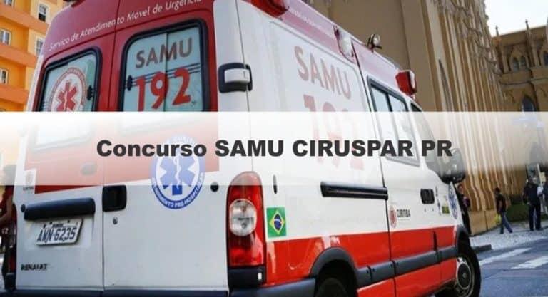 Concurso SAMU CIRUSPAR PR: Inscrições Abertas para 55 vagas