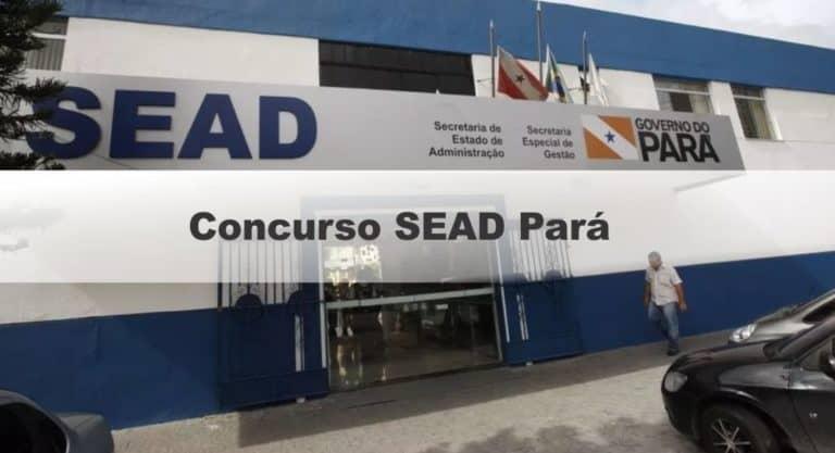 Concurso SEAD Pará: Saiu Edital com vagas para nível superior