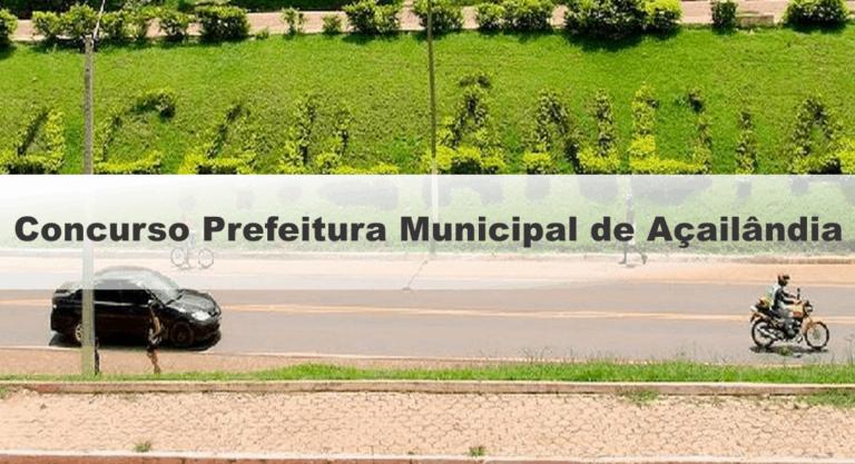 Prefeitura Municipal de Açailândia (MA): Inscrições Abertas para 140 vagas