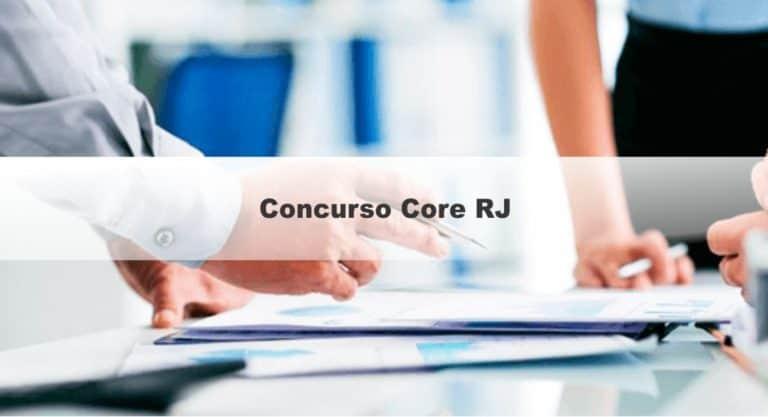 Concurso Core RJ 2019: Último dia de inscrição!