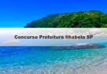 Concurso Prefeitura Ilhabela SP