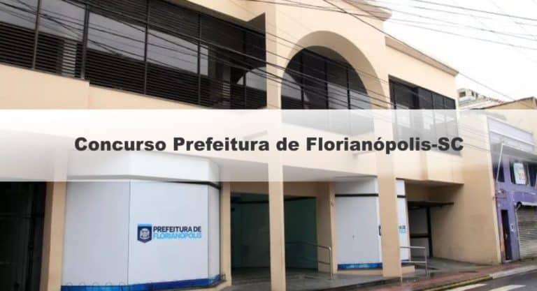 Concurso Prefeitura de Florianópolis-SC 2019: Inscrições Abertas para 126 vagas para todos os níveis