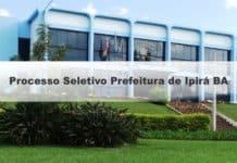 Processo Seletivo Prefeitura de Ipirá BA