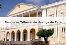 concurso Tribunal de Justiça do Pará