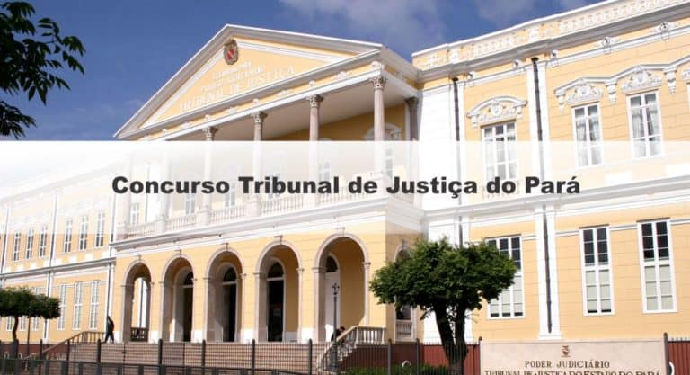 Concurso TJ PA Juiz 2019: Último dia de inscrições para 50 vagas