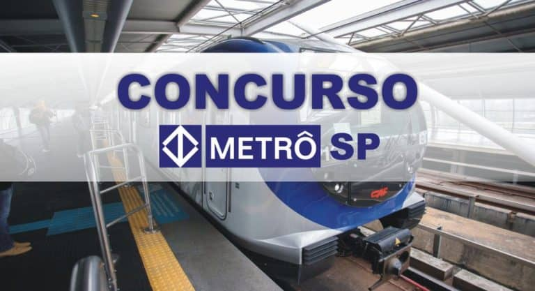 Concurso Metrô SP: Saiu o Edital com vagas para Analista