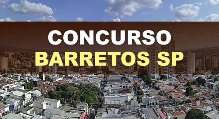 Concurso Prefeitura de Barretos SP: Saiu o Edital para 10 vagas