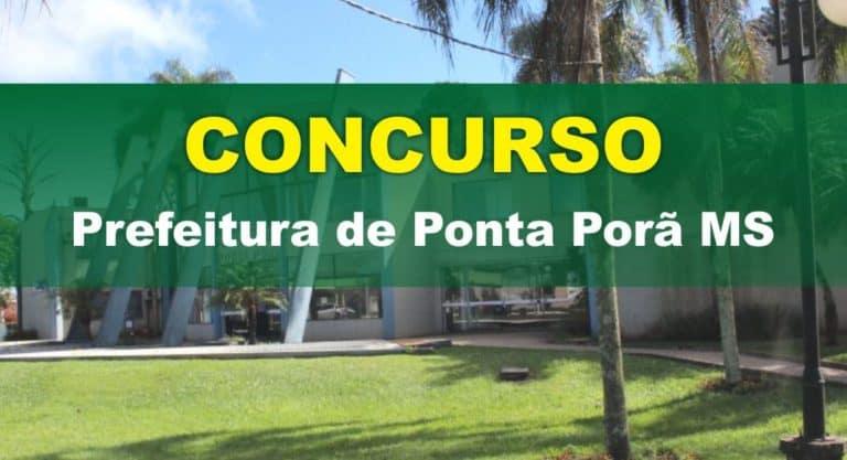 Edital Prefeitura de Ponta Porã MS: São 612 vagas para todos os níveis