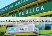 Concurso (DPE AM) Defensoria Pública do Estado do Amazonas