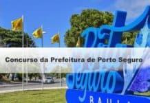 Concurso da Prefeitura de Porto Seguro BA
