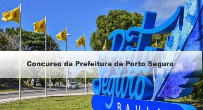 Concurso Prefeitura de Porto Seguro BA: Inscrições Prorrogadas até 03/11