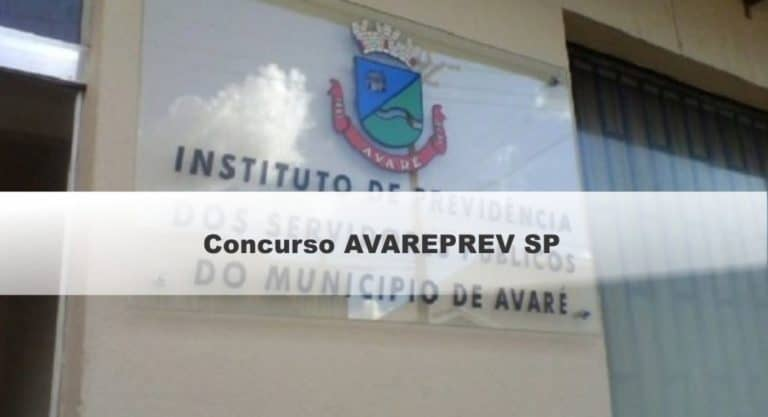 Concurso AVAREPREV SP: Inscrições Abertas com vagas para todos os níveis