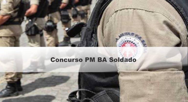 Concurso PM BA Soldado Retomado