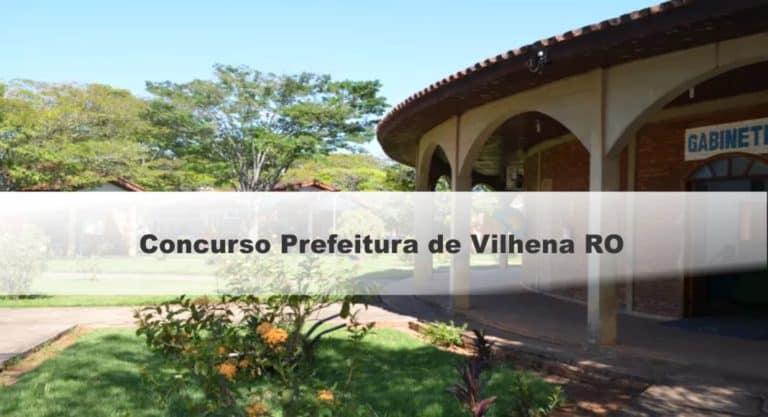 Concurso Prefeitura de Vilhena RO: Provas em Dezembro
