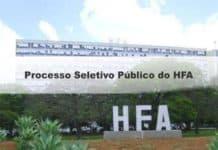 Processo Seletivo Público do HFA