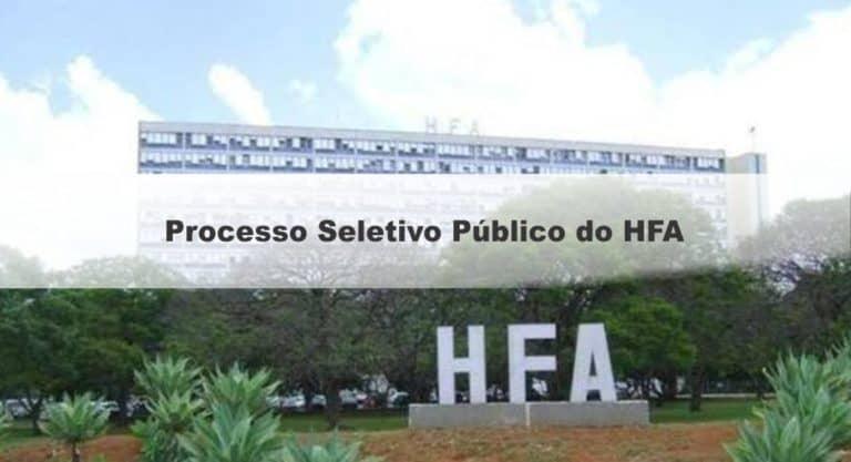 Processo Seletivo HFA: Saiu o Edital com 49 vagas para área da saúde