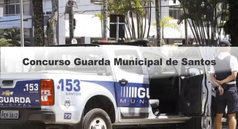 Concurso Guarda Municipal de Santos: Inscrições Abertas para 30 vagas