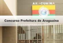 Concurso Prefeitura de Araguaína TO diversos cargos