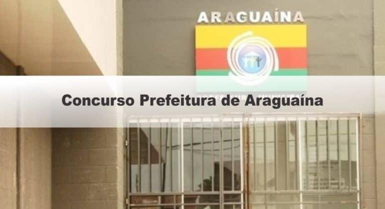 Concurso Prefeitura de Araguaína TO: Inscrições Abertas para 541 vagas
