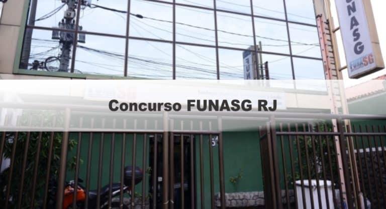 Concurso FUNASG RJ: Provas dia 11/04/2021